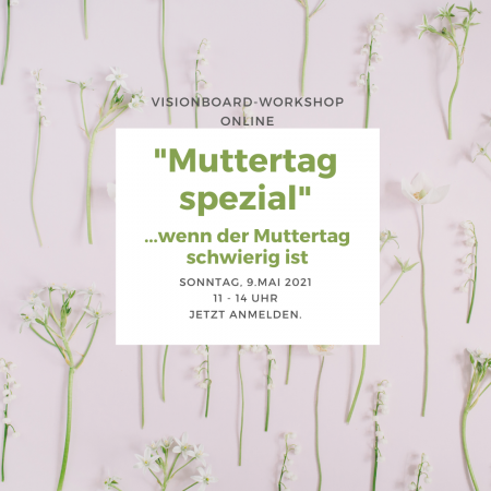 "Visionboard Workshop – ""Muttertag spezial"" [online]"